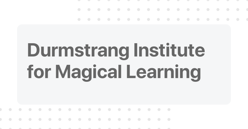 Durmstrang Institute For Magical Learning Come to learn french, don't be lazy. cofactor